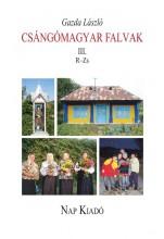 CSÁNGÓMAGYAR FALVAK III. R-Z - Ekönyv - GAZDA LÁSZLÓ