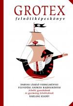 GROTEX - FELNŐTTKÉPESKÖNYV - Ekönyv - DARVAS LÁSZLÓ-FELVIDÉKI ANDRÁS