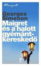 MAIGRET ÉS A HALOTT GYÉMÁNTKERESKEDŐ - Ekönyv - SIMENON, GEORGES