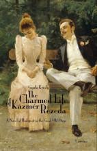 THE CHARMED LIFE OF KÁZMÉR REZEDA (REZEDA KÁZMÉR SZÉP ÉLETE) - Ekönyv - KRÚDY GYULA