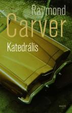 KATEDRÁLIS - Ebook - CARVER, RAYMOND