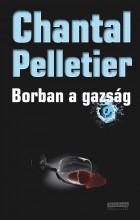 BORBAN A GAZSÁG - (AKCIÓS) - Ekönyv - PELLETIER, CHANTAL
