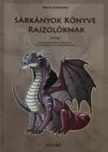 SÁRKÁNYOK KÖNYVE RAJZOLÓKNAK - Ekönyv - FARKAS ALEXANDRA