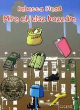 MIRE ELJUTSZ HOZZÁM - Ebook - STEAD, REBECCA