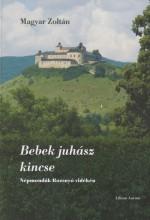 BEBEK JUHÁSZ KINCSE - Ekönyv - MAGYAR ZOLTÁN