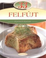 33 FELFÚJT - LÉPÉSRŐL LÉPÉSRE - Ekönyv - TOTEM