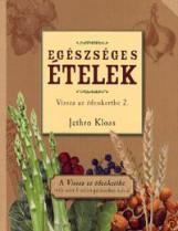 EGÉSZSÉGES ÉTELEK - VISSZA AZ ÉDENKERTBE 2. - Ekönyv - KLOSS, JETHRO