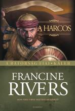 A HARCOS - A BÁTORSÁG FIAI KÁLÉB - Ekönyv - RIVERS, FRANCINE