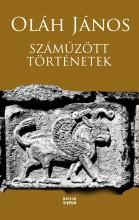 SZÁMŰZÖTT TÖRTÉNETEK - Ebook - OLÁH JÁNOS