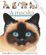 A MACSKA - KIS FELFEDEZŐ ZSEBKÖNYVEK - Ekönyv - MÓRA KÖNYVKIADÓ