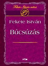BÚCSÚZÁS - Ekönyv - FEKETE ISTVÁN