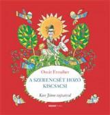 A SZERENCSÉT HOZÓ KISCSACSI - Ekönyv - OSVÁT ERZSÉBET