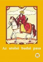 AZ UTOLSÓ BUDAI PASA - Ekönyv - OLVASS MAGADNAK KFT.