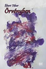ÖRVÉNYBEN - Ekönyv - ÉBERT TIBOR