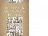 ÉPÍTÉSZEK - MÉRNÖKÖK - ÉPÍTŐK - Ekönyv - HAJÓS GYÖRGY