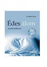 ÉDES ÁLOM - A JÓ ALVÁS KÉZIKÖNYVE - CD-VEL - Ekönyv - PIGEON, WILFRED R.