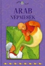 ARAB NÉPMESÉK - NÉPEK MESÉI 15. - Ekönyv - KOSSUTH KIADÓ ZRT.