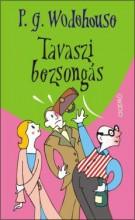 TAVASZI BEZSONGÁS - Ekönyv - WODEHOUSE, P.G.