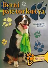 BERNI PÁSZTORKUTYA - GAZDIKÉPZŐ KISOKOS - Ekönyv - TOTEM