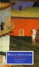 BIBLIAI TÖRTÉNETEK - MAGYAR ÍRÓK NOVELLÁI - Ekönyv - KOSSUTH KIADÓ ZRT.