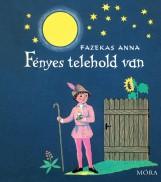 FÉNYES TELEHOLD VAN - Ekönyv - FAZEKAS ANNA