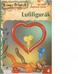 LUFIFIGURÁK - ÚJ SZÍNES ÖTLETEK 4. - - Ekönyv - KIS ILDIKÓ - HAJDAMÁR ZOLTÁN