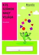 KIS SZÁMOK NAGY VILÁGA - MOZAIKOK - Ekönyv - DI065002