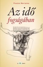 AZ IDŐ FOGSÁGÁBAN - Ekönyv - PUSZTAI MARIANNA