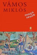 ZENGA ZÉNEK (ÚJ!) - Ekönyv - VÁMOS MIKLÓS
