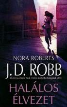 HALÁLOS ÉLVEZET - Ekönyv - ROBB, J. D. (ROBERTS, NORA)
