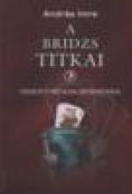 A BRIDZS TITKAI 3. - ÖSSZETETT KÉTOLDALI BESZORÍTÁSOK - Ekönyv - ANDRÁS IMRE