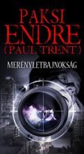 MERÉNYLETBAJNOKSÁG - Ekönyv - PAKSI ENDRE (PAUL TRENT)