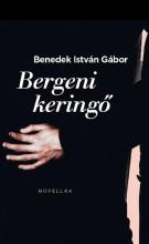 BERGENI KERINGŐ - Ekönyv - BENEDEK ISTVÁN GÁBOR