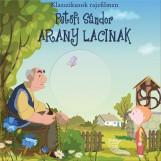 ARANY LACINAK - KLASSZIKUSOK RAJZFILMEN - DVD-VEL - Ekönyv - PETŐFI SÁNDOR
