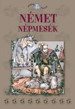 NÉMET NÉPMESÉK - NÉPEK MESÉI 8. - Ekönyv - KOSSUTH KIADÓ ZRT.