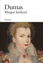 MARGOT KIRÁLYNÉ - Ekönyv - DUMAS, ALEXANDRE