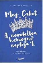 MIA GENOVIÁBAN - A NEVELETLEN HERCEGNŐ NAPLÓJA 4. - Ekönyv - CABOT, MEG