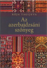 AZ AZERBAJDZSÁNI SZŐNYEG - Ekönyv - CORVINA KIADÓ