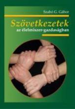 SZÖVETKEZETEK AZ ÉLELMISZER-GAZDASÁGBAN - Ebook - SZABÓ G. GÁBOR