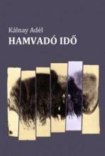 HAMVADÓ IDŐ - Ekönyv - KÁLNAY ADÉL