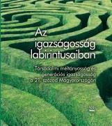 AZ IGAZSÁGOSSÁG LABIRINTUSAIBAN - Ekönyv - SÍK KIADÓ KFT.