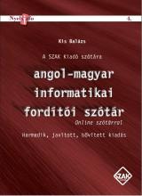 ANGOL-MAGYAR INFORMATIKAI FORDÍTÓI SZÓTÁR+ONLINE SZÓTÁR (3. JAV, BŐV.KIAD.) - Ebook - KIS BALÁZS
