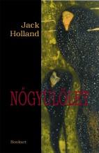 NŐGYŰLÖLET - Ekönyv - HOLLAND, JACK