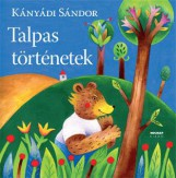 TALPAS TÖRTÉNETEK (ÚJ BORÍTÓ!) - Ekönyv - KÁNYÁDI SÁNDOR