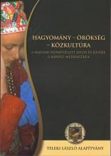 HAGYOMÁNY - ÖRÖKSÉG - KÖZKULTÚRA - Ekönyv - FOK-TA BT.