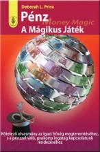 PÉNZ - A MÁGIKUS JÁTÉK - Ekönyv - PRICE, DEBORAH L.