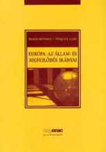 EURÓPA: AZ ÁLLAM- ÉS JOGFEJLŐDÉS IRÁNYAI - Ekönyv - KONDOROSI FERENC  - VISEGRÁDY ANTAL