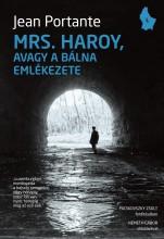 MRS. HAROY, AVAGY A BÁLNA EMLÉKEZETE - Ekönyv - PORTANTE, JEAN