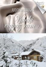 VALAKI VIGYÁZ RÁM 1. - - Ekönyv - MCNAUGHT, JUDITH