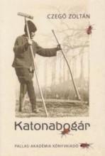 KATONABOGÁR - Ekönyv - CZEGŐ ZOLTÁN